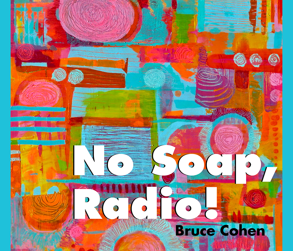 No Soap, Radio! Book Jacket