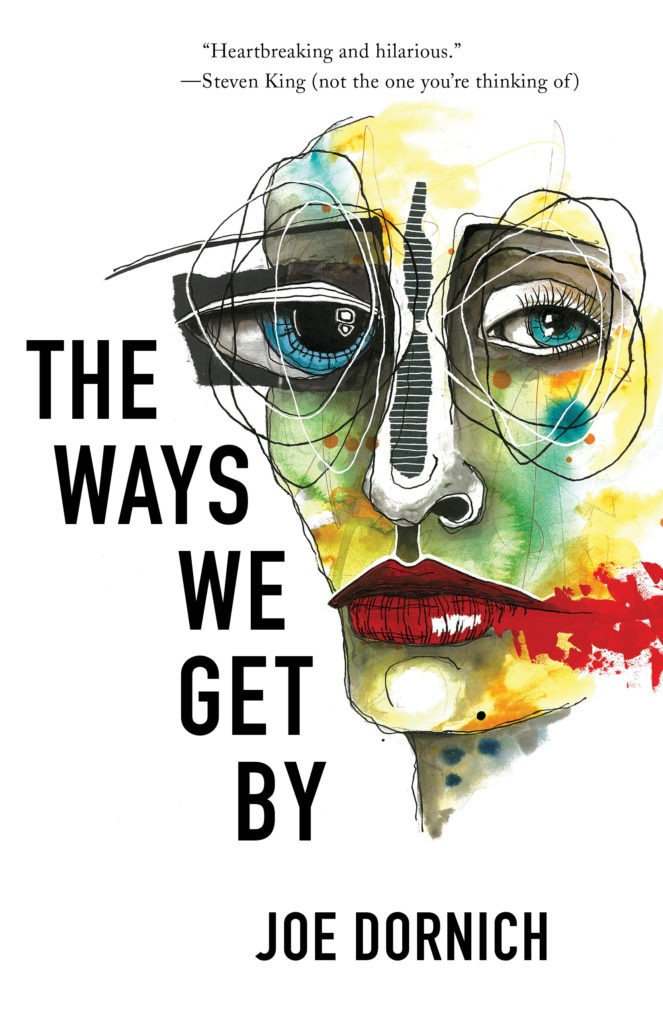 The Ways We Get By Book Jacket